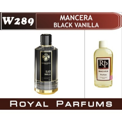 «Black Vanilla» от Mancera. Наливная парфюмерия Royal Parfums 100 ml.